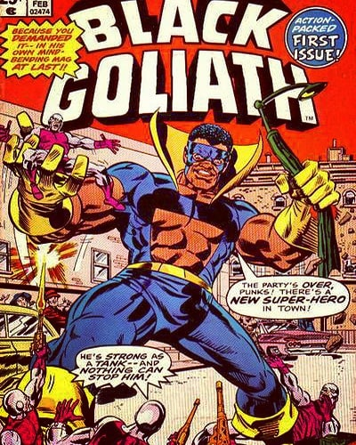 BLACK GOLIATH aka Bill Foster Debuted By Marvel Comics Group In Black Goliath 1 Feb. 1976. Cover art by Rich Buckler.
