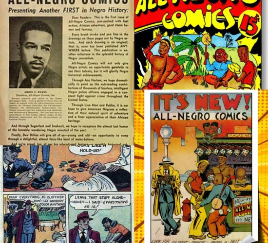 ALL NEGRO COMICS Was Created By Orrin C. Wells in 1947
